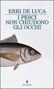 I pesci non chiudono gli occhi - Erri De Luca - copertina