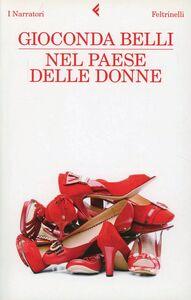 Foto Cover di Nel paese delle donne, Libro di Gioconda Belli, edito da Feltrinelli