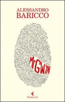 Mr Gwyn - Alessandro Baricco - copertina