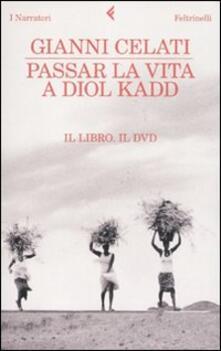 Antondemarirreguera.es Passar la vita a Diol Kadd. DVD. Con libro Image