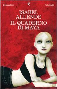 Il quaderno di Maya - Isabel Allende - copertina