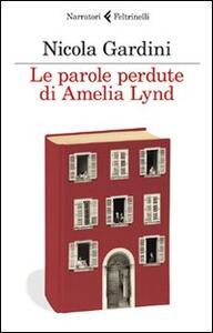Le parole perdute di Amelia Lynd - Nicola Gardini - copertina