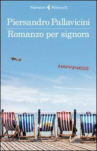 Foto Cover di Romanzo per signora, Libro di Piersandro Pallavicini, edito da Feltrinelli