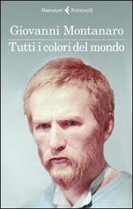 Libro Tutti i colori del mondo Giovanni Montanaro