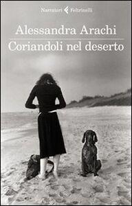 Libro Coriandoli nel deserto Alessandra Arachi