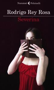 Severina - Rodrigo Rey Rosa - copertina