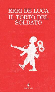Il torto del soldato - Erri De Luca - copertina