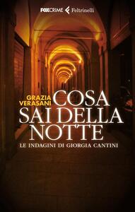 Cosa sai della notte - Grazia Verasani - copertina