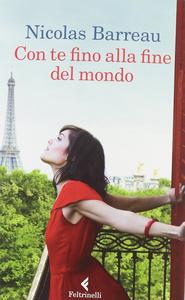 Libro Con te fino alla fine del mondo Nicolas Barreau