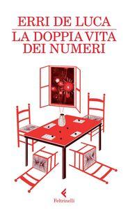 Libro La doppia vita dei numeri Erri De Luca