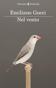 Libro Nel vento Emiliano Gucci