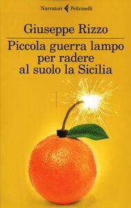 Libro Piccola guerra lampo per radere al suolo la Sicilia Giuseppe Rizzo