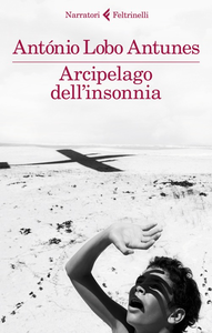 Libro Arcipelago dell'insonnia Antonio Lobo Antunes