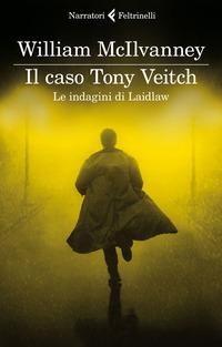 Il caso Tony Veitch. Le indagini di Laidlaw