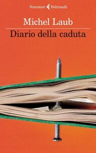 Libro Diario della caduta Michel Laub