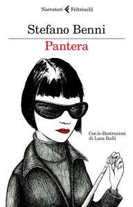 Libro Pantera Stefano Benni , Luca Ralli