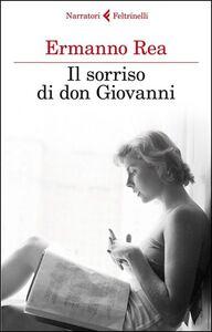 Foto Cover di Il sorriso di don Giovanni, Libro di Ermanno Rea, edito da Feltrinelli