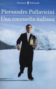 Una commedia italiana - Piersandro Pallavicini - copertina