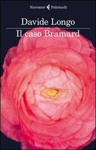 Libro Il caso Bramard Davide Longo