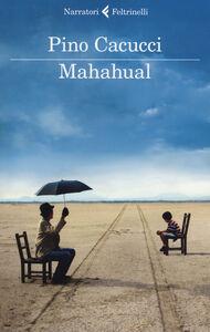Libro Mahahual Pino Cacucci