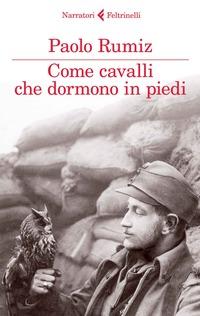 Come cavalli che dormono in piedi - Rumiz Paolo - wuz.it