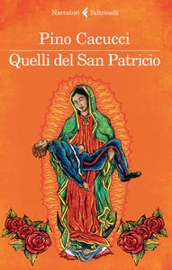 Libro Quelli del san Patricio Pino Cacucci