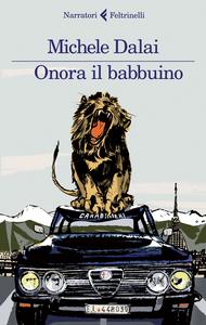 Libro Onora il babbuino Michele Dalai