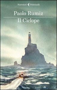 Libro Il ciclope Paolo Rumiz