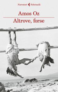 Libro Altrove, forse Amos Oz