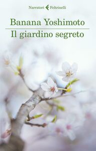 Libro Il giardino segreto. Il regno. Vol. 3 Banana Yoshimoto