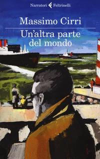 Un' Un' altra parte del mondo - Cirri Massimo - wuz.it