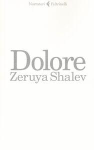 Libro Dolore Zeruya Shalev