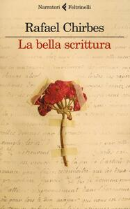 La bella scrittura - Rafael Chirbes - copertina