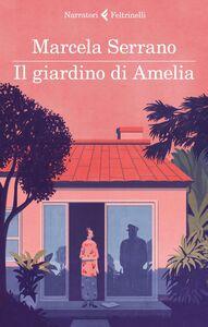 Libro Il giardino di Amelia Marcela Serrano
