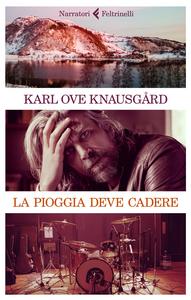 Libro La pioggia deve cadere Karl Ove Knausgård