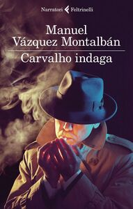 Libro Carvalho indaga Manuel Vázquez Montalbán