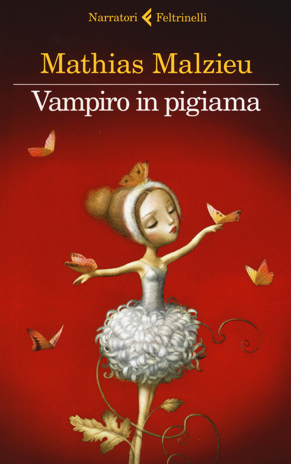 Vampiro In Pigiama  Mathias Malzieu  Libro  Feltrinelli  I Narratori   Ibs