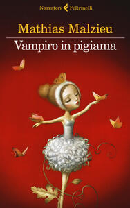 Vampiro in pigiama - Mathias Malzieu - copertina