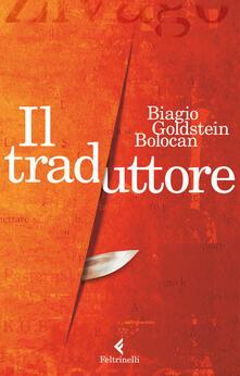 Il traduttore - Biagio Goldstein Bolocan - copertina
