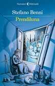 Libro Prendiluna Stefano Benni