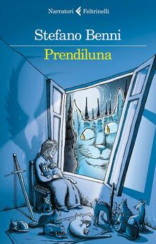 Prendiluna - Stefano Benni - copertina