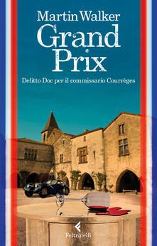 Grand prix. Delitto Doc per il commissario Courrèges.pdf
