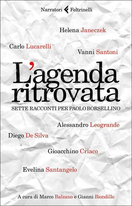 L' agenda ritrovata. Sette racconti per Paolo Borsellino - copertina