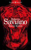 Libro Bacio feroce Roberto Saviano