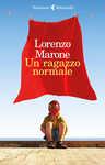 Libro Un ragazzo normale Lorenzo Marone