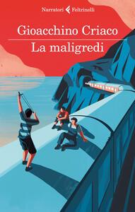 La maligredi - Gioacchino Criaco - copertina