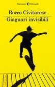 Libro Giaguari invisibili Rocco Civitarese