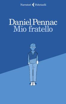Mio fratello - Daniel Pennac - copertina