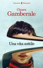 Libro Una vita sottile Chiara Gamberale