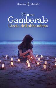 L' isola dell'abbandono - Chiara Gamberale - copertina